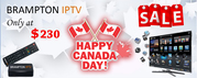 Brampton IPTV 150th Canada Day Celebration Sale